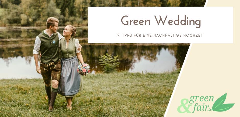Green Wedding Nachhaltige Hochzeit