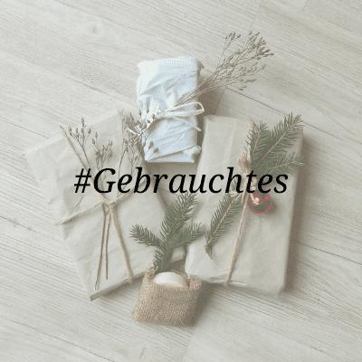 Nachhaltige Weihnachtsgeschenke - Gebrauchtes Verschenken